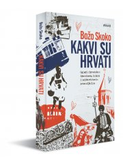 What are Croats like – Essays on Croatian identity, image and unused potentials