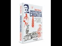 Understanding Croatia - A Collection of Essays on Croatian Identity
